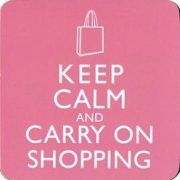Suport pahar Keep Calm and Carry on Shopping | Lesser & Pavey